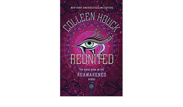 Reunited (The Reawakened Series Book 3) (English Edition ...