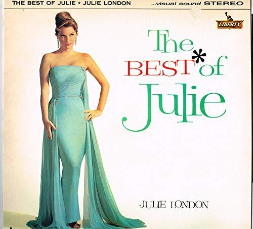 Julie London / The Best Of Julie (The Best Of Julie London)