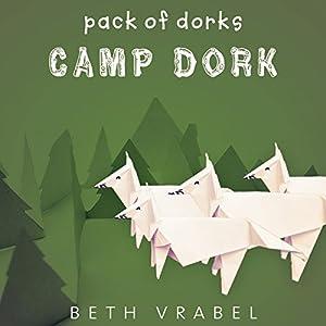 Camp Dork Audiobook