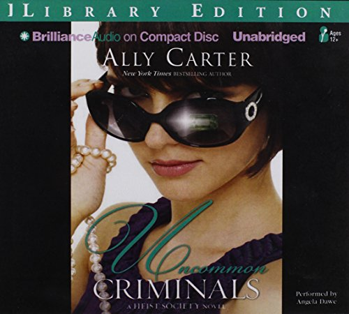 Uncommon Criminals (A Heist Society Novel)