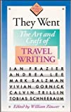 img - for They Went: The Art and Craft of Travel Writing (The Writer's Craft) book / textbook / text book