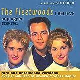 I Believe - Unplugged 1959-1961