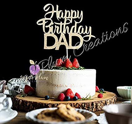 Image Unavailable Not Available For Color Happy Birthday DAD Cake Topper