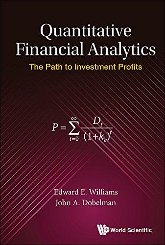 Quantitative Financial Analytics:The Path to Investment Profits