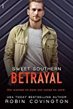 Sweet Southern Betrayal (The Boys Are Back in Town Book 3)