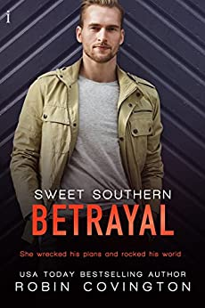 Sweet Southern Betrayal (The Boys Are Back in Town Book 3) by [Covington, Robin]
