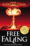 free games and books - Free Falling: Book 1 of the Irish End Games