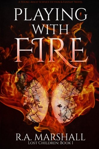 Playing With Fire (Lost Children) (Volume 1) pdf