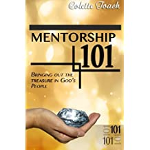 Mentorship 101: Bringing Out the Treasure in God's People