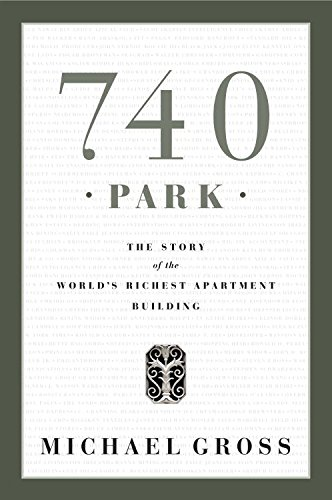 740 Park: The Story of the World's Richest Apartment - Of The Americas Avenue Manhattan