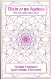 img - for Elixir of the Ageless - You Are What You Drink; Liquid Crystal Water book / textbook / text book