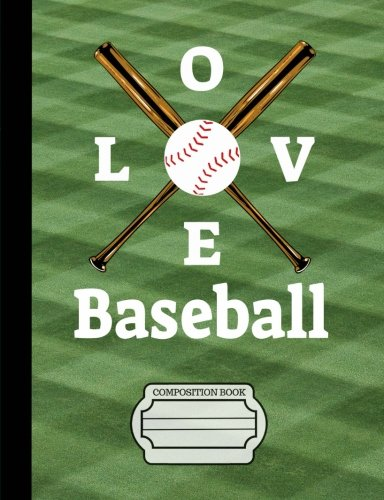 Baseball Paper Plates (I Love Baseball Composition Notebook: College Ruled Lined Paper, Writing Journal Book, 130 Lined Pages 7.44 x 9.69 School Teacher,)