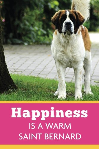 Happiness Is A Warm Saint Bernard: Dog Pink Yellow, Lightly Lined, 120 Pages, Perfect for Notes, Journaling, Mother's Day and Christmas Gifts