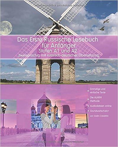 Book Das erste russische Lesebuch für Anfänger: Stufen A1 und A2 zweisprachig mit russischdeutscher Übersetzung