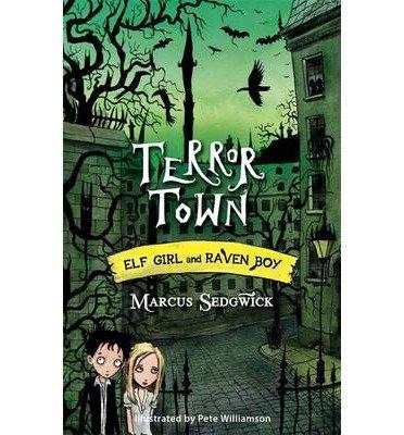 [(Terror Town: 5 )] [Author: Marcus Sedgwick] [May-2014] pdf epub