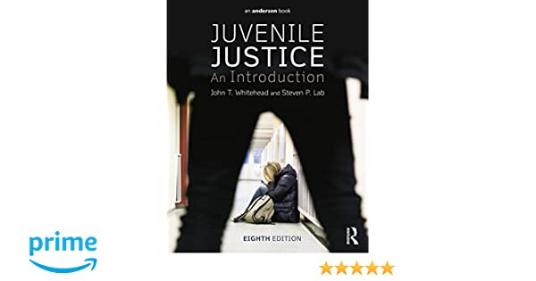 Juvenile justice an introduction john t whitehead steven p juvenile justice an introduction john t whitehead steven p lab 9780323298711 amazon books fandeluxe Image collections
