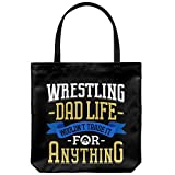 Wrestling Dad Canvas Tote Bag Funny Father's Day Wrestler Gifts Life