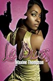 L. A. Blues, Maxine Thompson, 1601623070