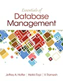 Essentials of Database Management, Hoffer, Jeffrey A. and Topi, Heikki A., 0133405680