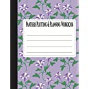 Pantsers Plotting & Planning Workbook 36 (Pantsers Plotting & Planning Workbooks) (Volume 36)