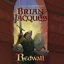 Redwall: A Tale from Redwall Audiobook by Brian Jacques Narrated by Stuart Blinder