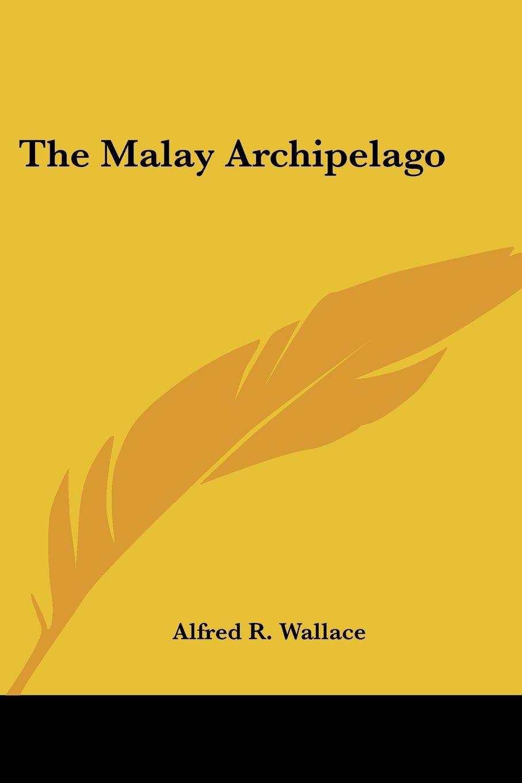 The Malay Archipelago ebook