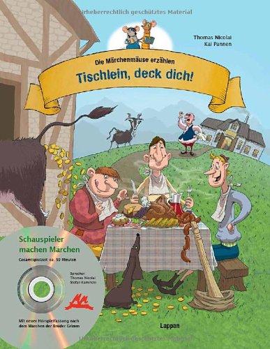 Die Märchenmäuse - Tischlein, deck dich! (mit CD)
