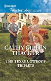 The Texas Cowboy's Triplets (Texas Legends: The McCabes Book 1693)