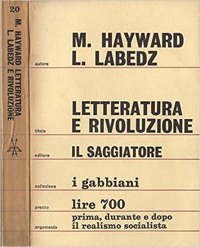 Max Hayward, Leopold Labedz - Rivoluzione e letteratura (1965)