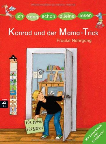 ICH KANN SCHON ALLEINE LESEN - Konrad und der Mama-Trick -