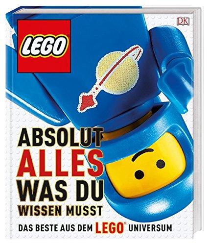 LEGO® Absolut alles was du wissen musst: Das Beste aus dem LEGO® Universum