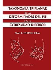 Taxonomía triplanar de las deformidades del pie y de la extremidad inferior: 3 (Base Medical)