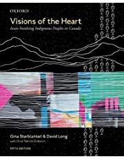 Visions of the Heart: Issues Involving Indigenous Peoples in Canada