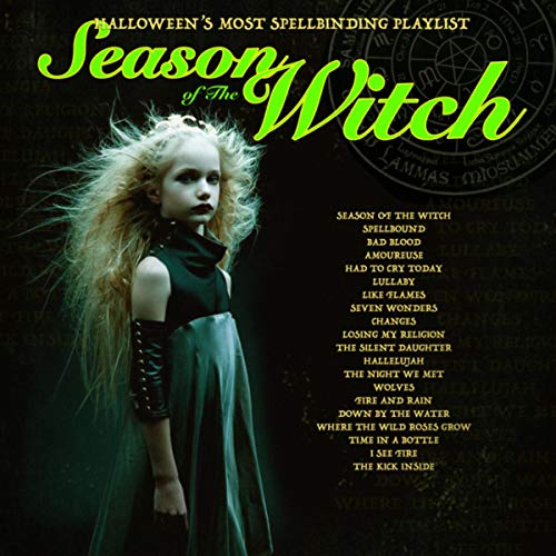 Season of the Witch - Halloween's Most Spellbinding -