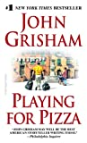 Playing for Pizza, John Grisham, 044029682X