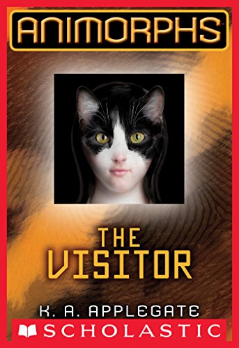 Animorphs 2 The Visitor Kindle Edition By Ka Applegate