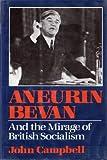 Aneurin Bevan, John Campbell, 0393024520