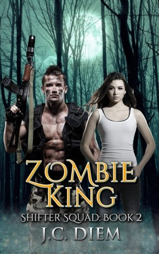 Zombie King (Shifter Squad) (Volume 2)