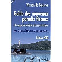 Guide des nouveaux paradis fiscaux à l'usage des sociétés et des particuliers