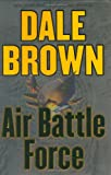 Air Battle Force, Dale Brown, 0060094095