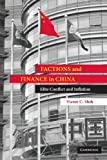 Factions and Finance in China: Elite Conflict and Inflation