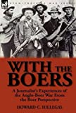With the Boers, Howard C. Hillegas, 0857065750