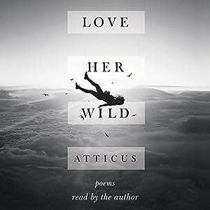 Love Her Wild Audiobook