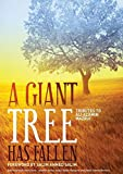 img - for A Giant Tree has Fallen: Tributes to Ali Al-Amin Mazui book / textbook / text book
