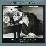 Andre Kertesz, Carole Kismaric and Andre Kertesz, 0893817406