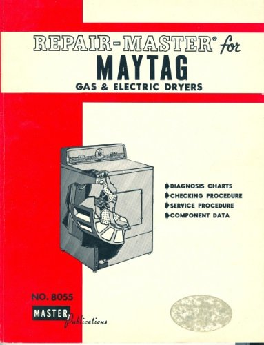 Repair Master for Maytag Gas & Electric Dryers No. 8055 1979