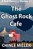 The Ghost Rock Cafe, Miller, 0965596192