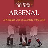 When Football Was Football - Arsenal, Paul Joseph, 1844259471