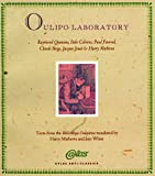 Oulipo Laboratory : Texts from the Bibliotheque Oulipienne, Queneau, Raymond and Calvino, Italo, 0947757899