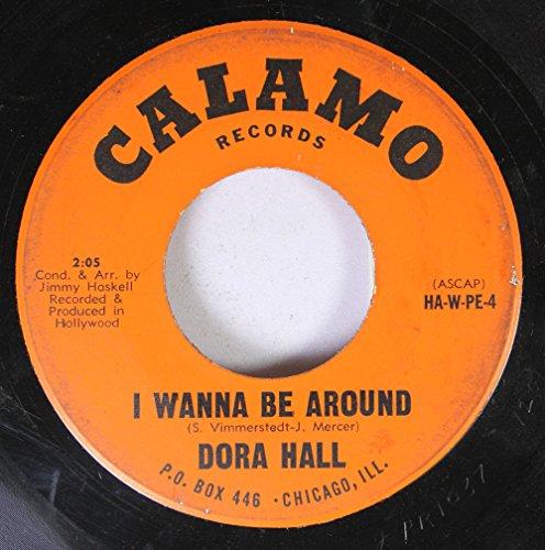 Dora Hall 45 RPM I Wanna Be Around / Franklin Street
